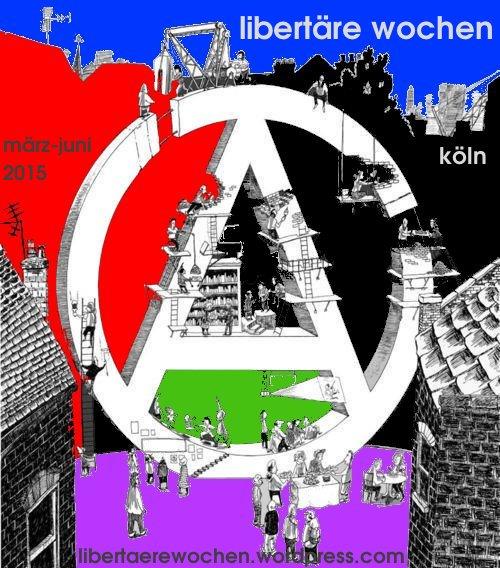 libertäre wochen köln 2015