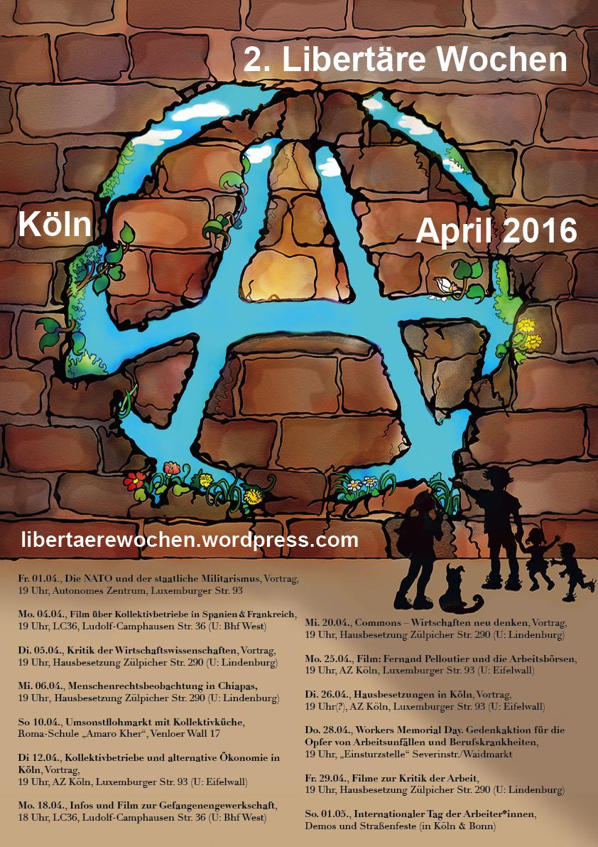 2. Libertäre Wochen in Köln (April 2016)